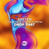 Drop That (feat. Ambush & Romysa) - Single