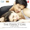 The Perfect Girl Original Motion Picture Soundtrack Single