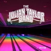 Julian Taylor Band - Fever