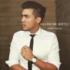 Killing Me Softly - Joseph Vincent