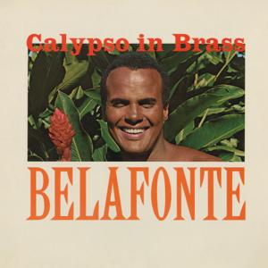 Harry Belafonte - Calypso in Brass