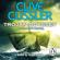 Clive Cussler - Trojan Odyssey: Dirk Pitts, Book 17 (Unabridged)