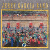 Jerry Garcia Band - The Way You Do The Things You Do
