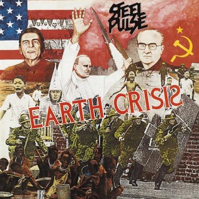 Earth Crisis - Steel Pulse album