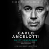 Carlo Ancelotti - Quiet Leadership: Winning Hearts, Minds and Matches (Unabridged) artwork