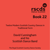 RSCDS Book 22 - David Cunningham and his Scottish Dance Band