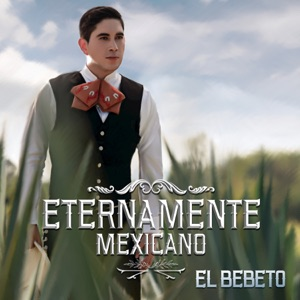 Eternamente Mexicano Mp3 Download