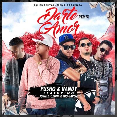 Darte Amor (Remix) [feat. Ozuna, Jowell & Nio Garcia] - Single MP3 Download