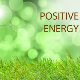 ‎Positive Energy - Morning Music for Positive Thinking and Vitality,  Relaxation Songs to Start the Day by Vital Energy Duo