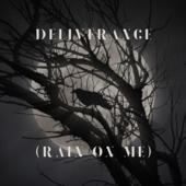 Deliverance (Rain on Me)