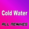 Cold Water (All Remixes) - EP - Lan Sub