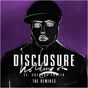 Holding On (The Remixes) [feat. Gregory Porter] - EP Mp3 Download