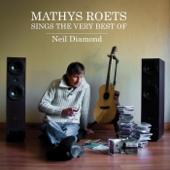 Mathys Roets Sings the Very Best of Neil Diamond