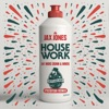 House Work feat Mike Dunn MNEK Preditah Remix Single