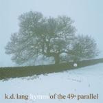 k.d. lang - A Case of You
