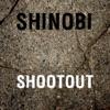 ShootOut - Single, Shinobi