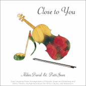 Close to You (They Long to Be Close to You) - Alden David