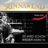 Es wird schon wieder werd'n (Radio Edit) - Single - Sunnawend