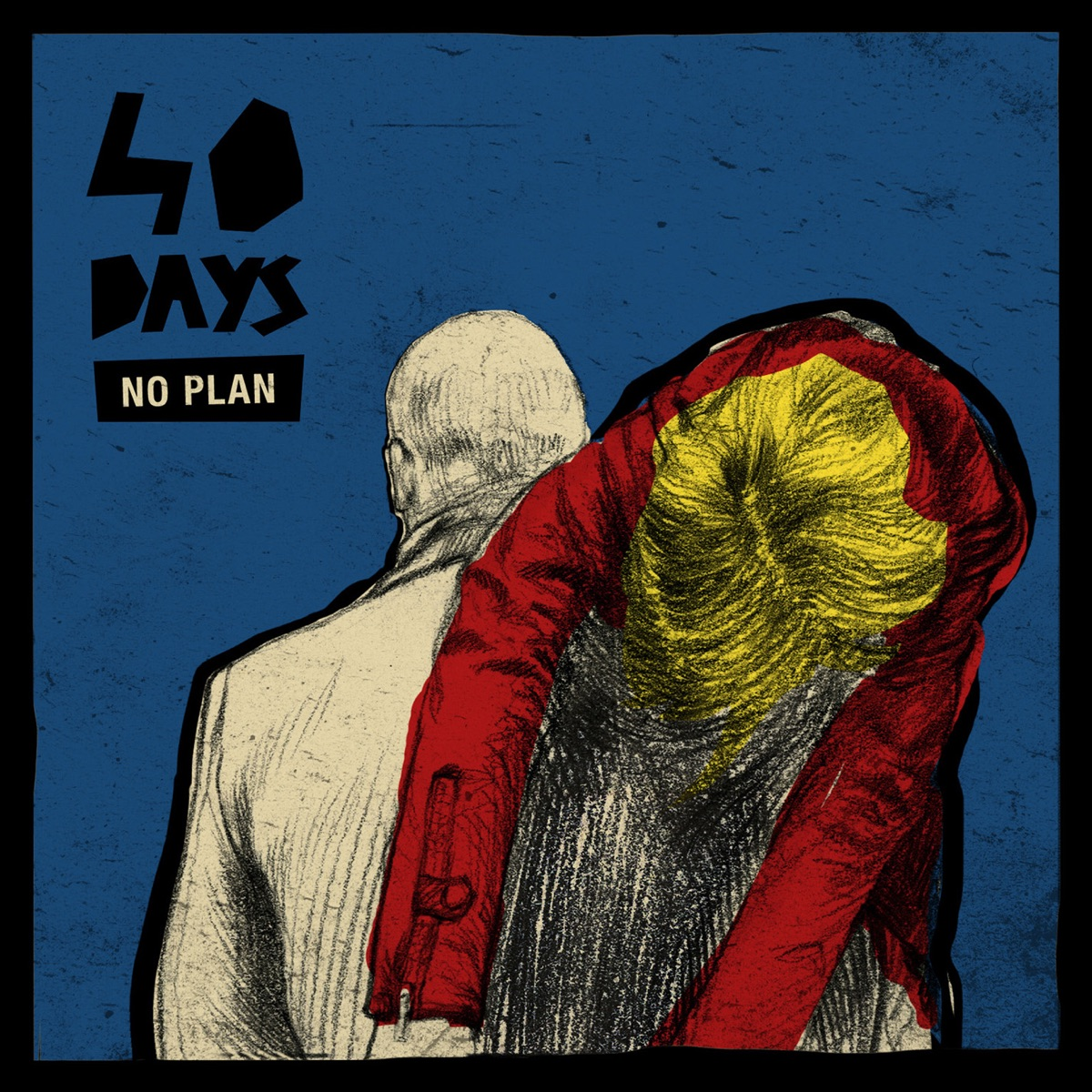No Plan - EP 40 Days CD cover