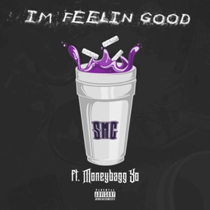 I'm Feelin' Good (feat. Moneybagg Yo) - Single Mp3 Download