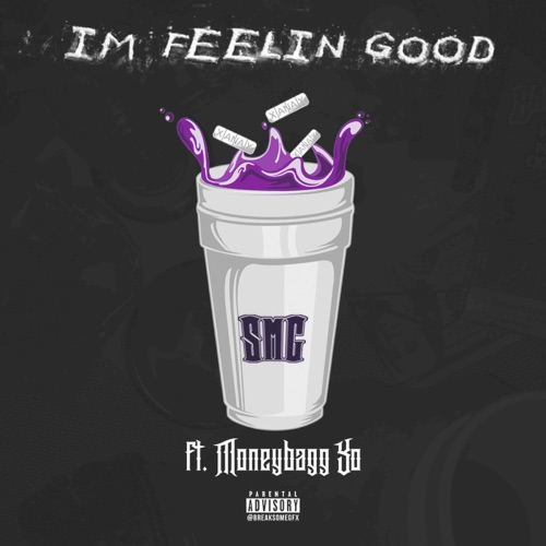 SMG - I'm Feelin' Good (feat. Moneybagg Yo) - Single