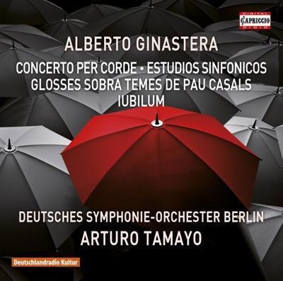 Ginastera: Orchestral Works - Deutsches Symphonie-Orchester Berlin & Arturo Tamayo album