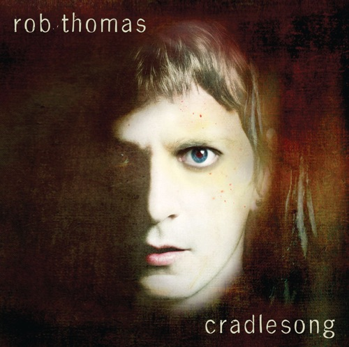 Rob Thomas - Remembered Well - Single