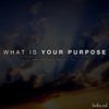 What Is Your Purpose (Inspirational Speech) [feat. Fearless Motivation & Walter Bond] - Fearless Soul