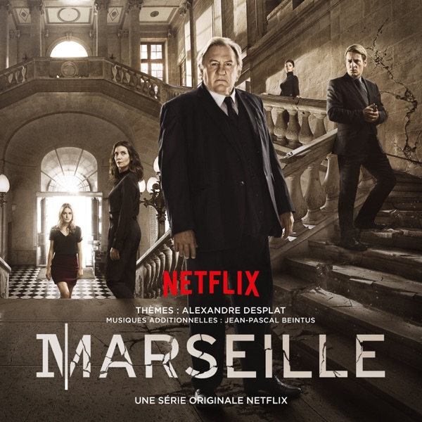 Marseille (A Netflix Original Series Soundtrack)