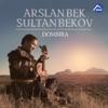 Arslanbek Sultanbekov - Домбыра