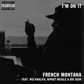 I'm on It (feat. Nipsey Hussle, Wiz Khalifa & Big Sean) - Single