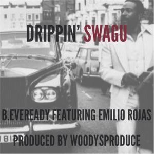 Drippin' Swagu (feat. Emilio Rojas) - Single Mp3 Download