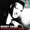 Trouble in My Arms (Remastered) - Single - Buddy Cagle