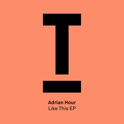Like This EP - Adrian Hour album
