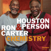 Chemistry - Houston Person & Ron Carter