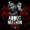 About Nuthin Remix feat Kevin Gates Single