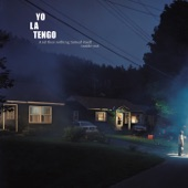 Yo La Tengo - Let's Save Tony Orlando's House