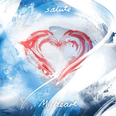 My Heart - salute album