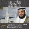 Holy Quran by Al Sheikh Meshary Rashid Al-Afasy - (Shoba from Asem) - Meshary Rashid Al - Afasy