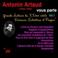 Antonin Artaud vous parle: Grands Auteurs du XXème siècle. Discours, Entretiens et Propos 1