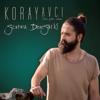 Koray Avcı - Sonra Dersin Ki artwork