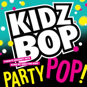 Kidz Bop Party Pop Mp3 Download