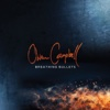 Breathing Bullets - Owen Campbell, Owen Campbell