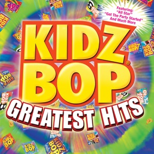Kidz Bop Greatest Hits Mp3 Download