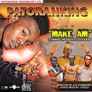 Patoranking - Make Am feat. Ebonyi State Band
