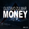 Money - Single - Gustavo Zulmar