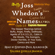 Valerie Estelle Frankel - Joss Whedon's Names: The Deeper Meanings Behind Buffy, Angel, Firefly, Dollhouse, Agents of S.H.I.E.L.D., Cabin in the Woods, The Avengers, Doctor Horrible, In Your Eyes, Comics and More (Unabridged)