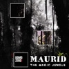The Magic Jungle 432Hz - EP - Maurid