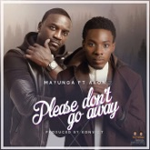 Please Don't Go Away (feat. Akon) - Single