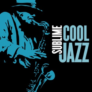 Sublime Cool Jazz
